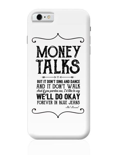Money talks iPhone 6 6S Covers Cases Online India
