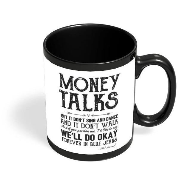 Money talks Black Coffee Mug Online India