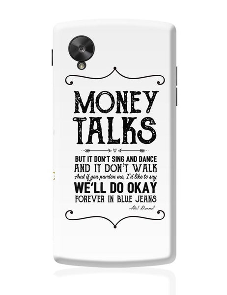 Money talks Google Nexus 5 Covers Cases Online India