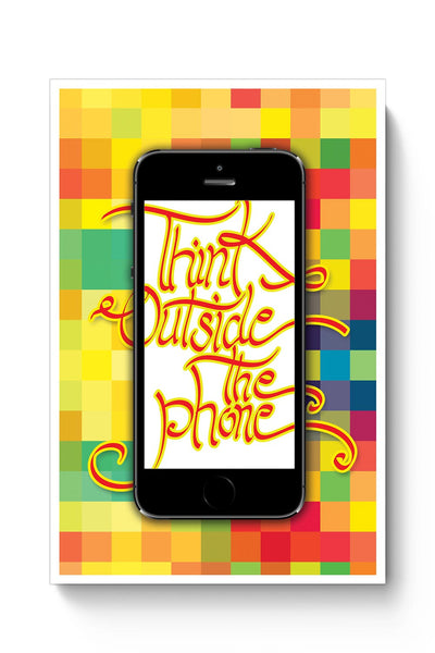 Buy Think outside the phone Poster