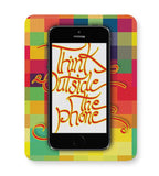 Think outside the phone Mousepad Online India