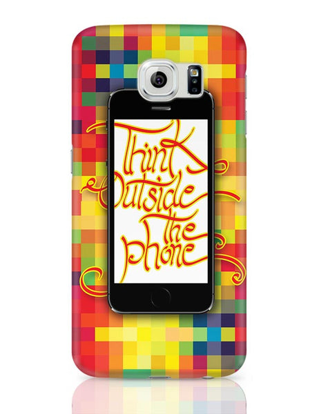 Think outside the phone Samsung Galaxy S6 Covers Cases Online India