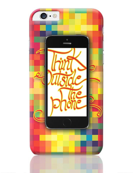 Think outside the phone iPhone 6 Plus / 6S Plus Covers Cases Online India
