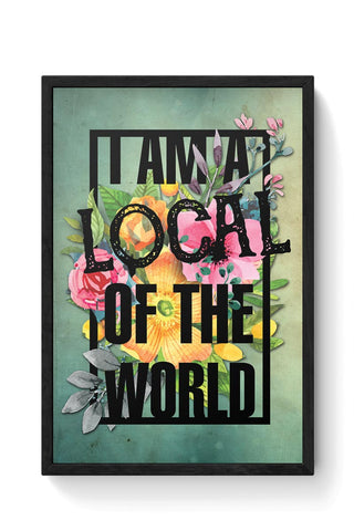 Local of the World Framed Poster Online India