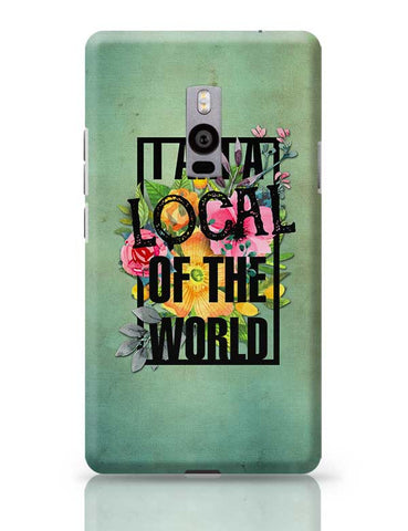 Local of the World OnePlus Two Covers Cases Online India