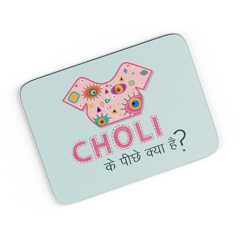 Choli Ke Peeche Kya Hai | Quirky A4 Mousepad Online India