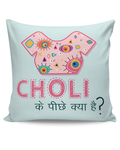 PosterGuy | Choli Ke Peeche Kya Hai | Quirky Cushion Cover Online India