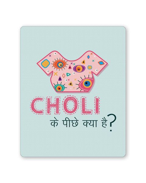 Buy Mousepads Online India | Choli Ke Peeche Kya Hai | Quirky Mouse Pad Online India