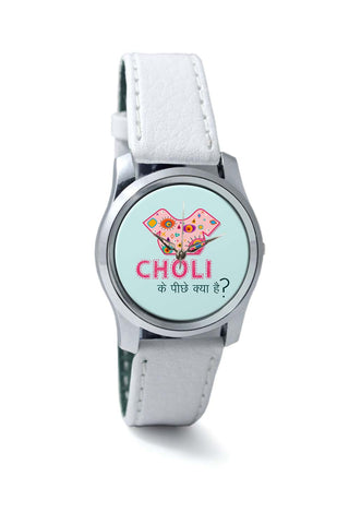 Women Wrist Watches India | Choli Ke Peeche Kya Hai | Quirky Wrist Watch Online India
