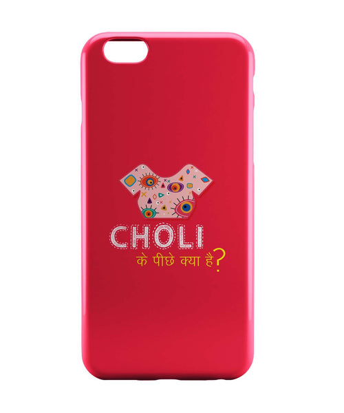 iPhone 6 Case & iPhone 6S Case | Choli Ke Peeche Kya Hai(Pink) iPhone 6 | iPhone 6S Case Online India | PosterGuy