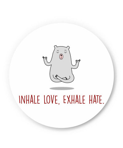 PosterGuy | Inhale Love Exhale Hate | Quirky Fridge Magnet Online India by Vibha Jindal