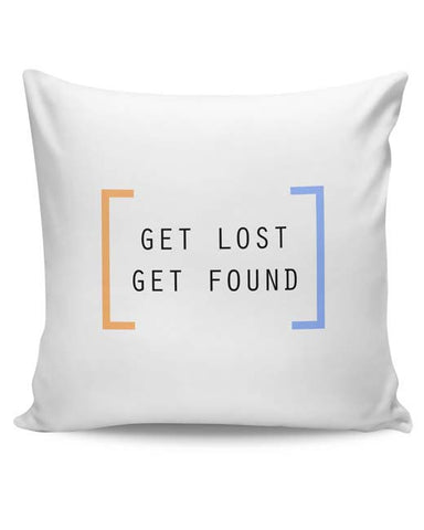 PosterGuy | Get Lost, Get Found Cushion Cover Online India