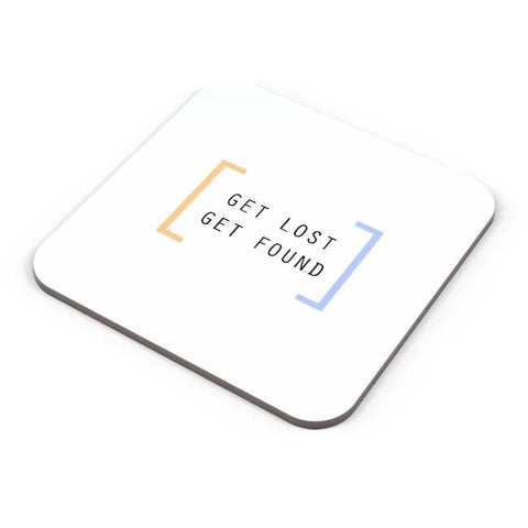 Buy Coasters Online | Get Lost, Get Found Coaster Online India | PosterGuy.in