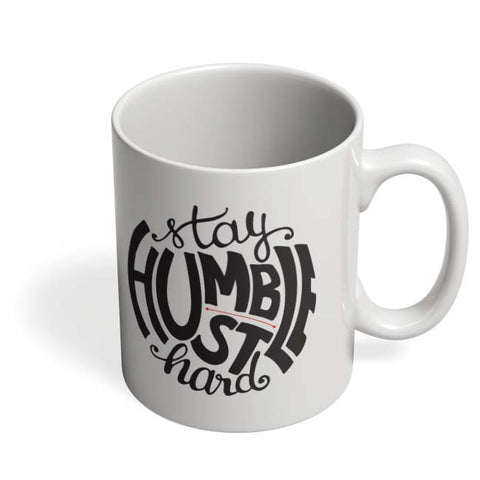 Coffee Mugs Online | Stay Humble - Hustle Hard Mug Online India