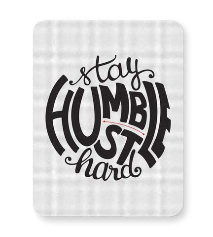 Buy Mousepads Online India | Stay Humble - Hustle Hard Mouse Pad Online India