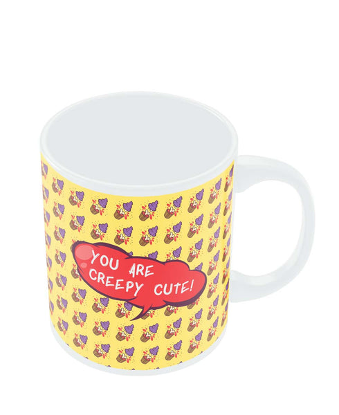 Coffee Mugs Online | You are Creepy Cute Mug Online India