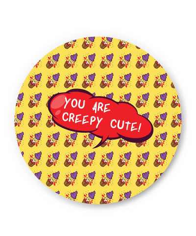 PosterGuy | You are Creepy Cute Fridge Magnet Online India by Lopamudra Maiti