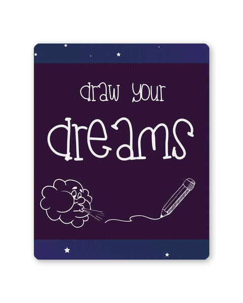 Buy Mousepads Online India | Draw Your Dreams Illustration Mouse Pad Online India