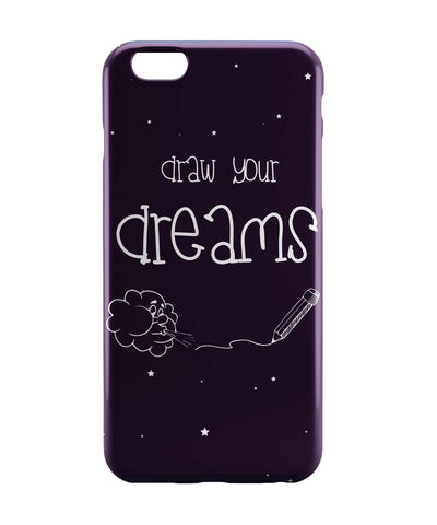 iPhone 6 Case & iPhone 6S Case | Draw Your Dreams Illustration iPhone 6 | iPhone 6S Case Online India | PosterGuy