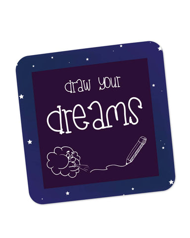 Buy Coasters Online | Draw Your Dreams Illustration Coaster Online India | PosterGuy.in