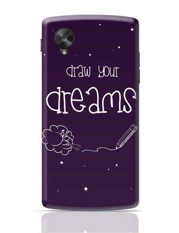 Google Nexus 5 Covers | Draw Your Dreams Illustration Google Nexus 5 Cover Online India