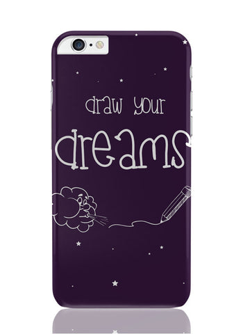 iPhone 6 Plus / 6S Plus Covers & Cases | Draw Your Dreams Illustration iPhone 6 Plus / 6S Plus Covers and Cases Online India