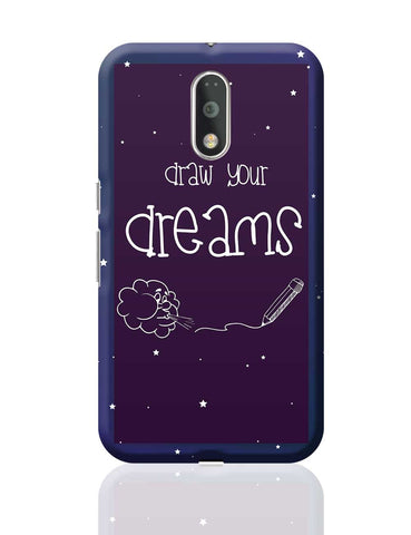 Draw Your Dreams Illustration Moto G4 Plus Online India