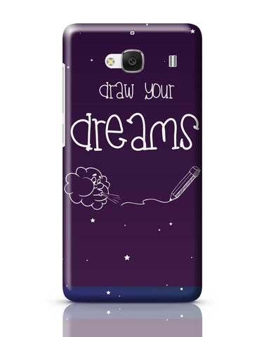 Xiaomi Redmi 2 / Redmi 2 Prime Cover| Draw Your Dreams Illustration Redmi 2 / Redmi 2 Prime Cover Online India