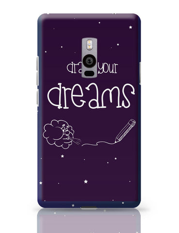 OnePlus Two Covers | Draw Your Dreams Illustration OnePlus Two Cover Online India