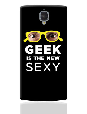 Geek is The New Sexy  OnePlus 3 Cover Online India