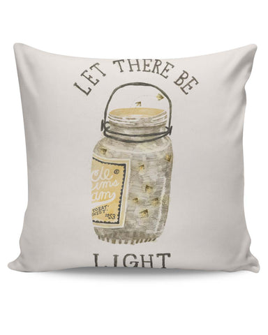 PosterGuy | Let There Be Light Cushion Cover Online India
