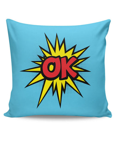 PosterGuy | Comic Ok Cushion Cover Online India