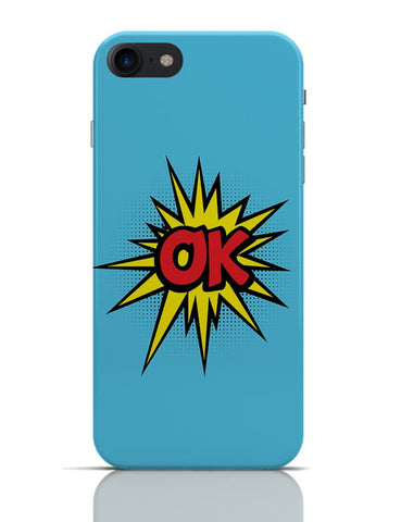 Comic Ok iPhone 7 Covers Cases Online India