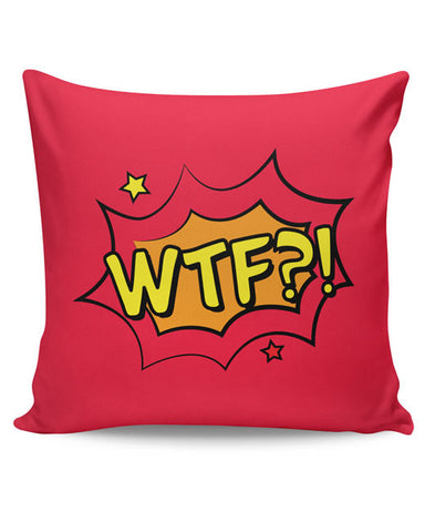 PosterGuy | Comic Wtf Cushion Cover Online India