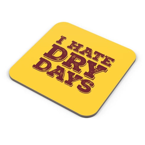 Buy Coasters Online | Dry Days Coasters Online India | PosterGuy.in