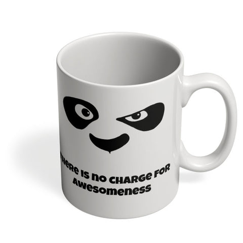 Coffee Mugs Online | There is No Charge For Awesomeness Mug Online India