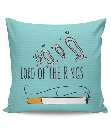 PosterGuy | Lord Of The Rings Parody Cigarette Rings Cushion Cover Online India