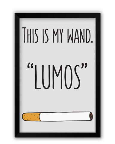 Framed Posters | This Is My Wand Lumos Cigarette Laminated Framed Poster Online India