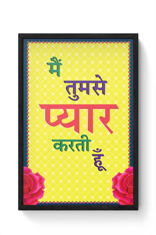 Framed Posters Online India | I Love You! (Female) Framed Poster Online India