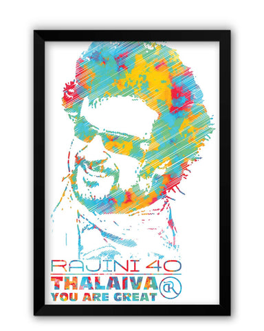 Framed Posters | Rajinikant 40 Thalaiva | You Are Great Laminated Framed Poster Online India