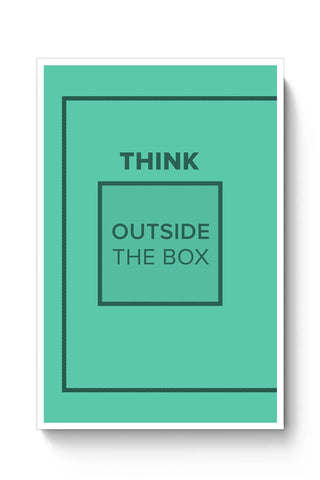 Think Outside The Box- Motivational Quote  Poster Online India
