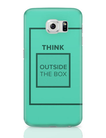 Think Outside The Box- Motivational Quote  Samsung Galaxy S6 Covers Cases Online India