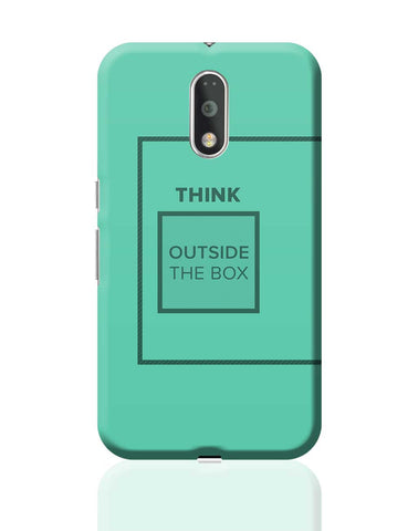 Think Outside The Box- Motivational Quote  Moto G4 Plus Online India