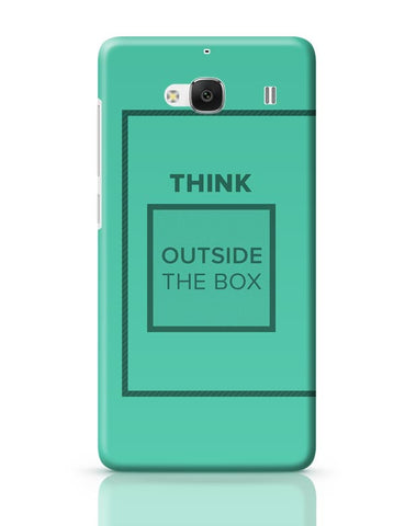 Think Outside The Box- Motivational Quote  Redmi 2 / Redmi 2 Prime Covers Cases Online India