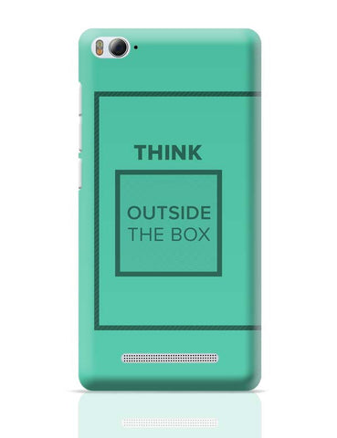 Think Outside The Box- Motivational Quote  Xiaomi Mi 4i Covers Cases Online India