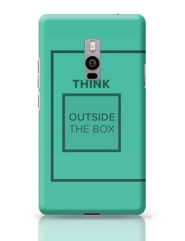 Think Outside The Box- Motivational Quote  OnePlus Two Covers Cases Online India