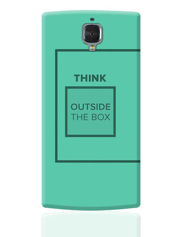 Think Outside The Box- Motivational Quote  OnePlus 3 Cover Online India