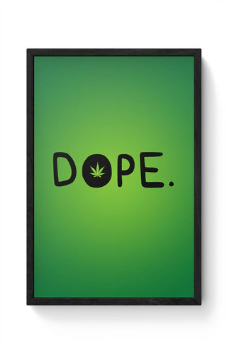 Quirky Dope 420 Typography Green Framed Poster Online India