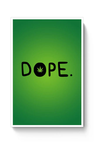 Quirky Dope 420 Typography Green Poster Online India