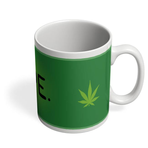 Quirky Dope 420 Typography Green Coffee Mug Online India
